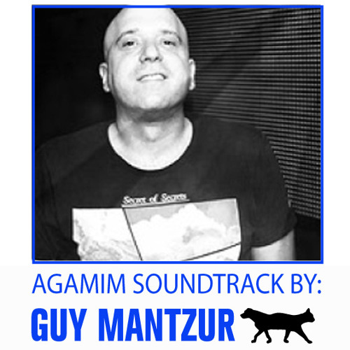 AGAMIM SOUNDTRACK PT.3 - GUY MANTZUR