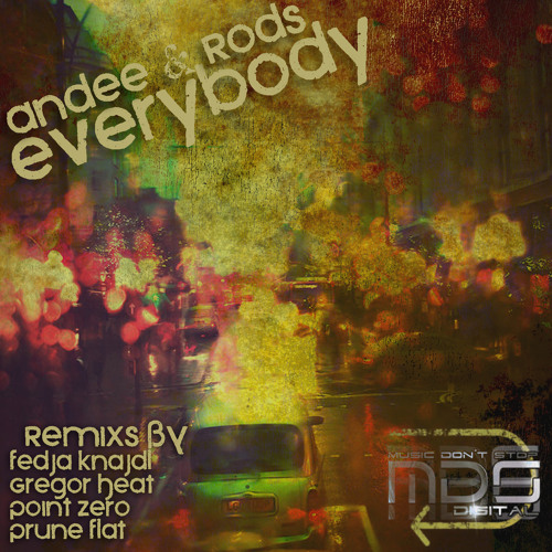 MDS028 Andee & Rods Everybody Original Mix - [Featured on Tech House Genre Front Page @ TRAXSOURCE]