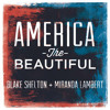 America The Beautiful (feat. Miranda Lambert)