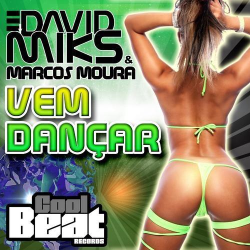 David Míks & Marcos Moura - Vem Dançar (The LatinBeatZ Remix) Preview