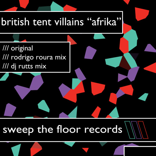 British Tent Villains - Afrika (DJ Rutts Mix)