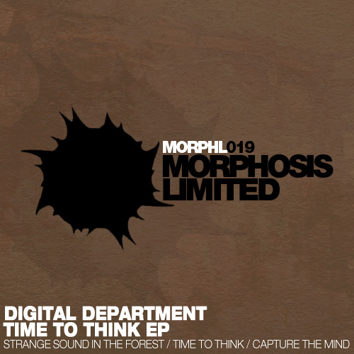 Digital Department - Time To Think EP [Morphosis Limited]