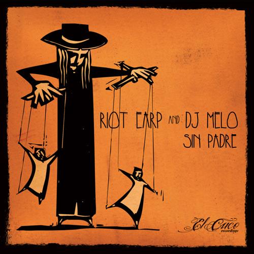 Riot Earp & DJ Melo - Sin Padre [ECRWEBPR012]