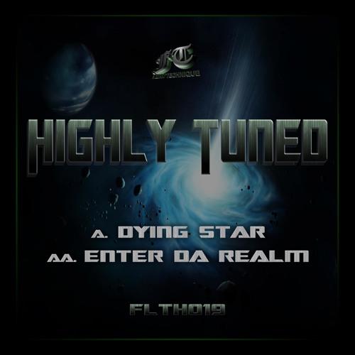 FILTH019_HIGHLY_TUNED_ENTER DA REALM_CLIP