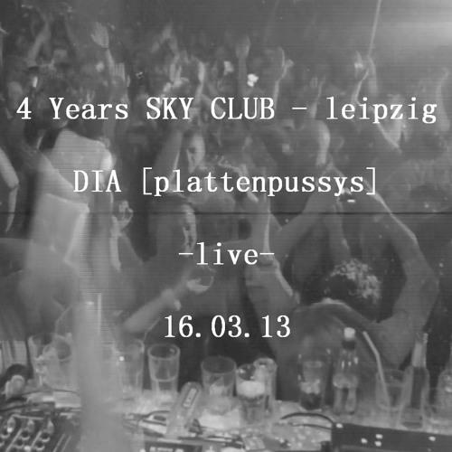 DIA [plattenpussys] @ 4 Jahre Sky Club Leipzig presented by Jagdauf
