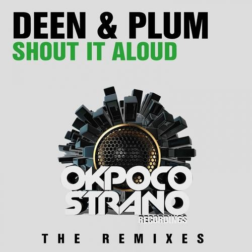 Deen & Plum - Shout It Aloud (Kanevsky & Martin Block Remix)