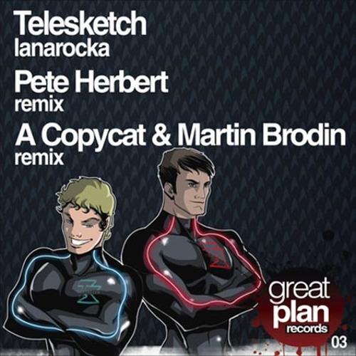 Telesketch - Lanarocka (A Copycat & Martin Brodin Remix)