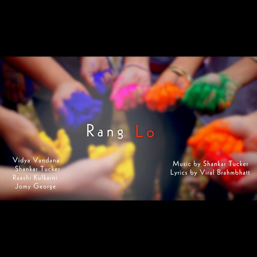 """Rang Lo"" - ft. Vidya Vandana"