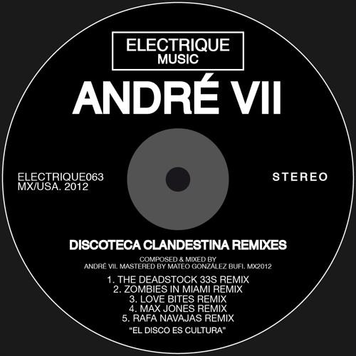 Andre VII -Discoteca Clandestina (The Deadstock 33s Remix)
