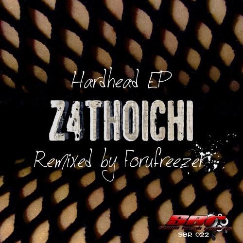 [SBR022] Z4thoichi - HardHead (Original Mix) OUT NOW!