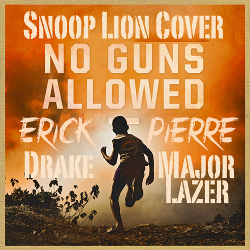 No Guns Allowed (Snoop Lion Cover)