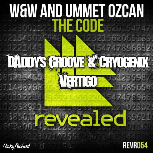 Daddy's Groove & Cryogenix vs W&W & Ummet Ozcan - The Vertigo's Code (Nicky Richard Mashup)