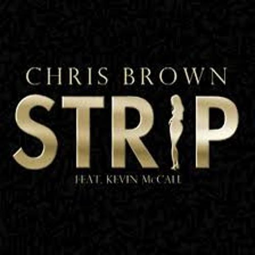 ChrisBrown - Strip (Preview)