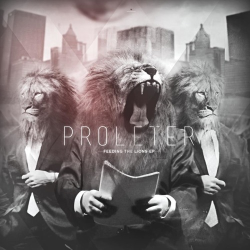 "ProleteR - ""Feeding the lions"" EP preview"