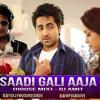 Sadi Gali Aaja [Nautanki Saala] House Mix [DJ AMIT]