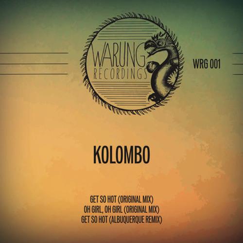 Kolombo   Oh Girl, Oh Girl (Original Mix)
