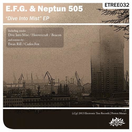 EFG &  Neptun 505 - Dive Into Mist(Carlos Fox Remix)