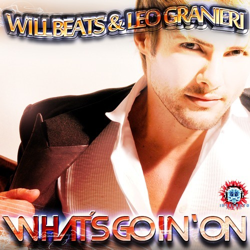 Will Beats & Leo Granieri- What's Goin' On (Victor Dean Big Room Mix) [INTELECTO RECORDS]