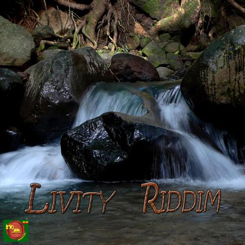 LIVITY RIDDIM (january 2013)