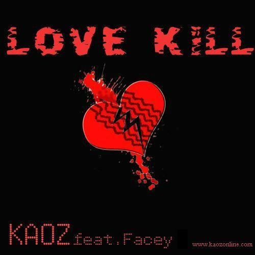 Love/Kill (Feat & Prod. by Facey - Dirty/Edit Version )