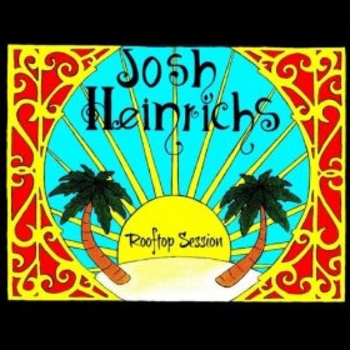 "Josh Heinrichs ""Wrapped Up"" (Rooftop Session) EP"