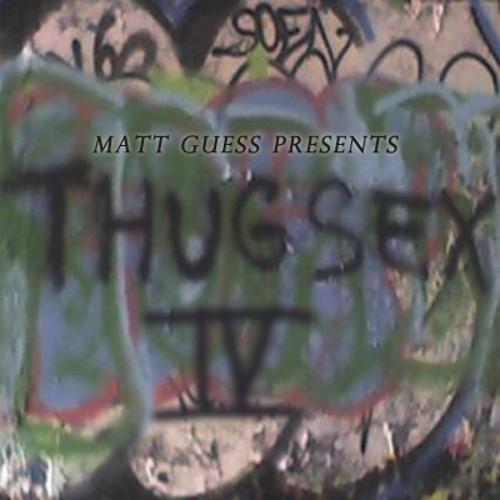 Thug Sex Mini Mix Vol.  IV