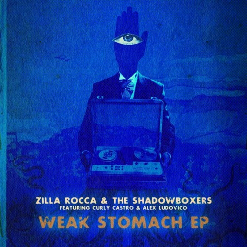 """Weak Stomach"" (feat. Curly Castro) [Zilla Rocca Remix]"