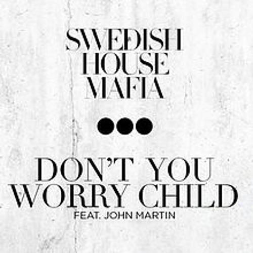 Swedish House Mafia - Dont you worry child (cover)