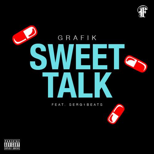 Grafik- Sweet Talk Remix