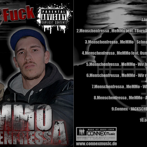 02.Menschenfressa ,Memmo Feat TBurnA - Ruf für Connex ( produced by CREAM RECORDS )