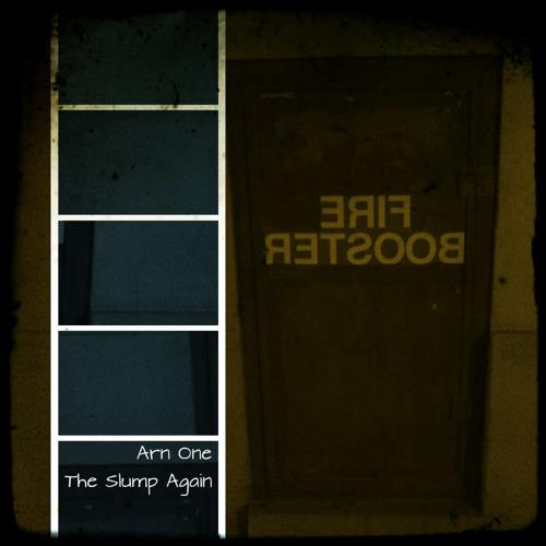 Arn One - The Slump Again