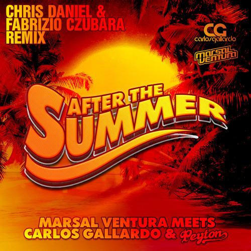 Marsal Ventura, Carlos Gallardo & Peyton - After The Summer (Chris Daniel & Fabrizio Czubara Remix)