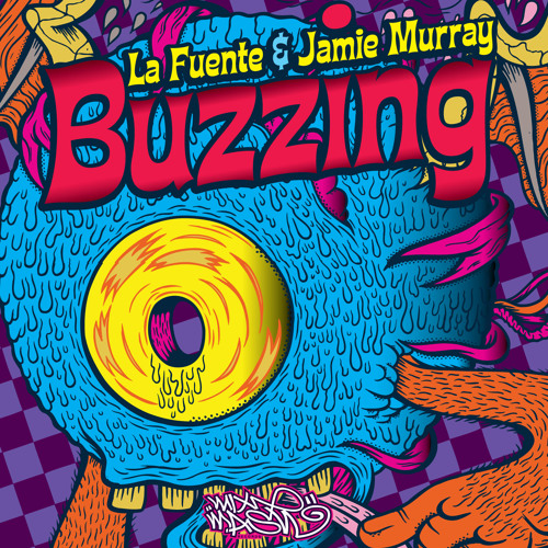 La Fuente & Jamie Murray - Buzzing (Edit)
