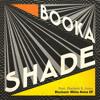 Booka Shade feat. Chelonis R. Jones - Blackout: White Noise