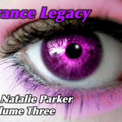 Trance Legacy Volume Three by DJ Natalie Parker - October 2012