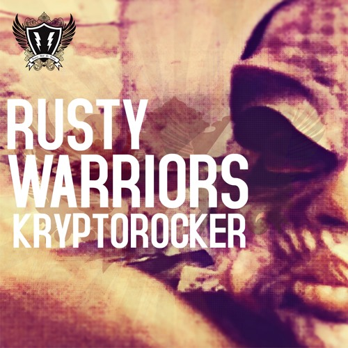 Rusty Warriors 'Kryptorocker' (Original version)