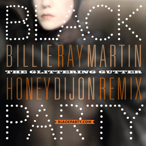 Glittering Gutter - Billie Ray Martin (Honey Dijon + Sebastian Manuel Mix)
