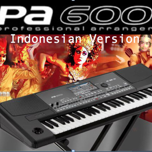 Korg Pa600 Indonesian Version Demo by KorgPaIndo on SoundCloud