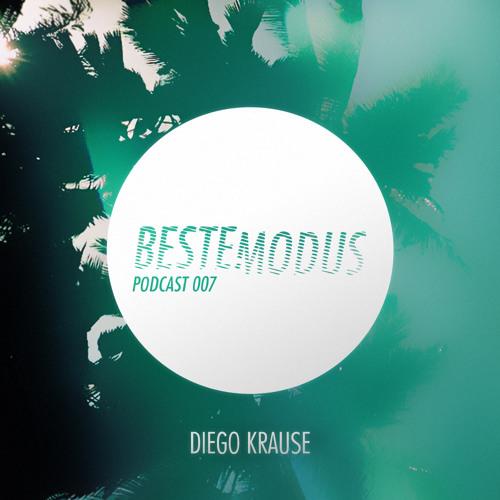 Beste Modus Podcast 007 - Diego Krause