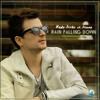 Radu Sirbu ft.  Sianna - Rain Falling Down