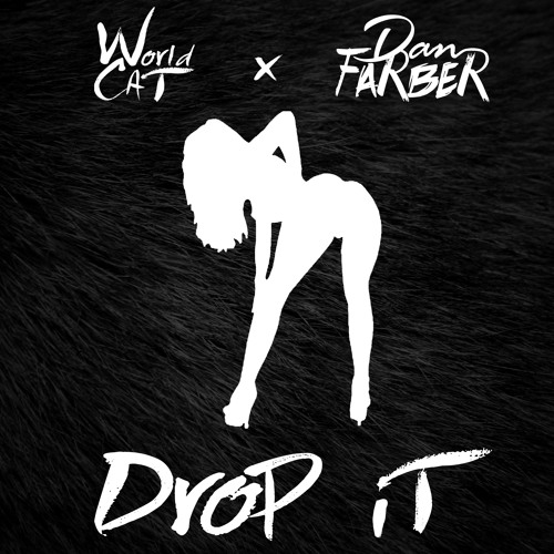 World Class Art Thieves x Dan Farber - Drop It