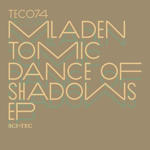 Mladen Tomic - Dance of Shadows [Sci + Tec]