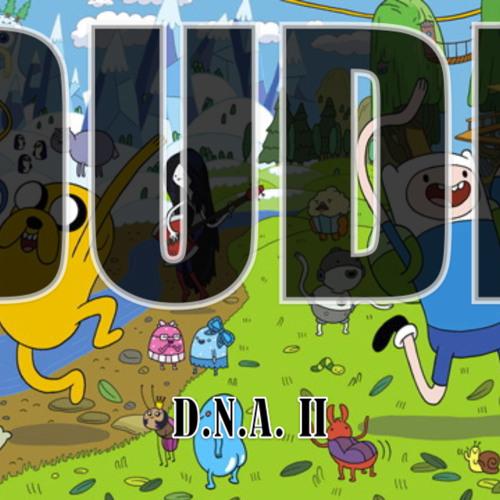 DUDE by A.N.D. (D.N.A. II)