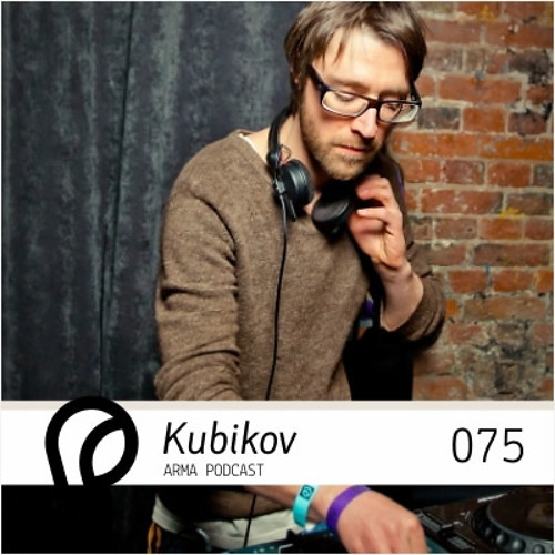 ARMA PODCAST 075: Kubikov @ Arma In Love