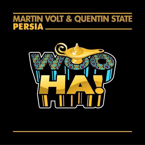 Martin Volt & Quentin State - Persia (Original Mix)