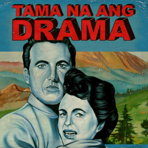 Ang Bandang Shirley - Tama Na Ang Drama