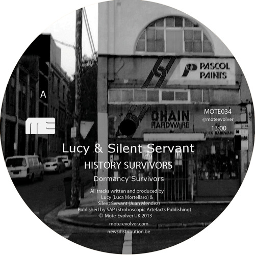 Lucy & Silent Servant - History Survivors [Mote Evolver - MOTE034]