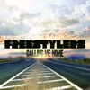 Freestylers Feat DV - Calling Me Home