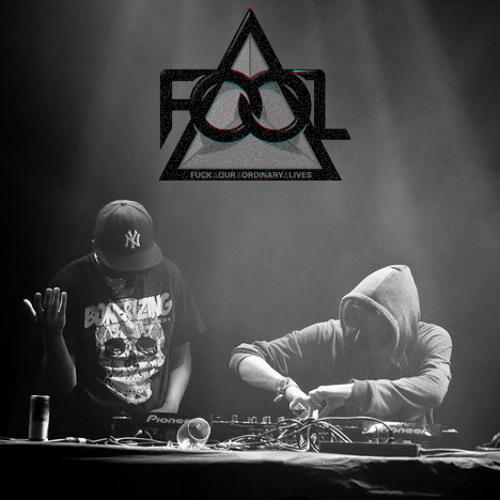 F.O.O.L - Fuck It (Original Mix)