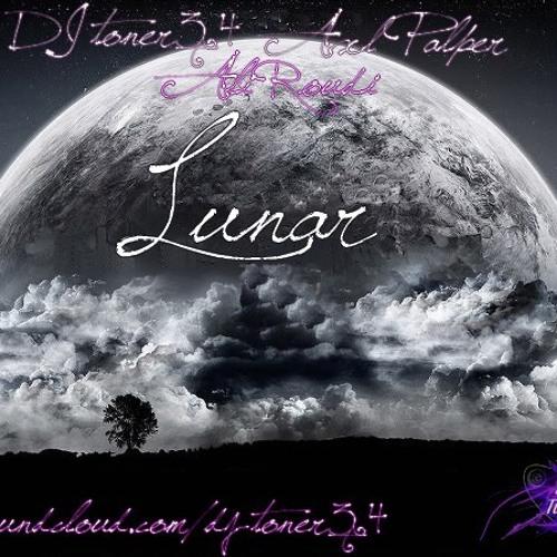 DJ toner34 & Axl Palper & Ali Roudi - Lunar(Original Mix)
